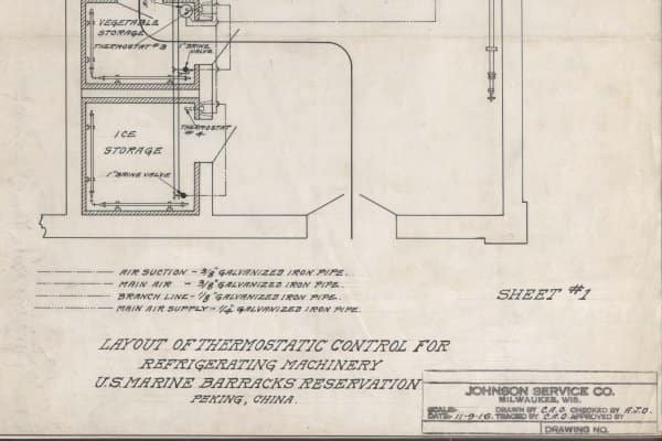 "A drawing dated Nov. 9, 1916, for ""thermostatic control"" for refrigerating machinery at the U. S. Marine barracks in Peking (now Beijing) provides evidence of the first known Johnson Service Co. (as Johnson Controls was then known) temperature control installation in China."