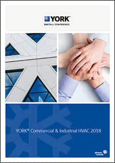 YORK® Commercial and Industrial HVAC catalogue 2018